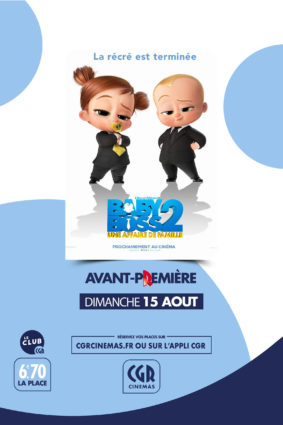 BABY BOSS 2 - EN AVANT-PREMIÈRE #Montauban @ CGR MONTAUBAN