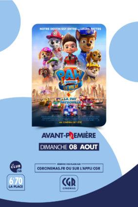 LA PAT'PATROUILLE LE FILM - EN AVANT-PREMIÈRE #Montauban @ CGR MONTAUBAN