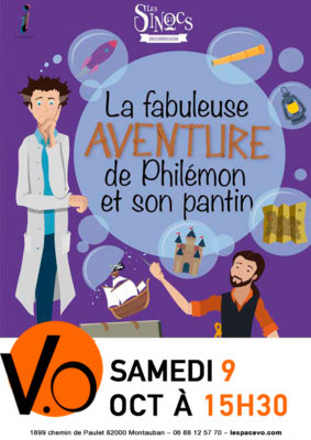 LA FABULEUSE HISTOIRE DE PHILÉMON ET SON PANTIN #Montauban @ ESPACE VO